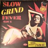 VA. LP - ❈❈ SLOW GRIND FEVER Vol. 6 ❈❈ - Superb Popcorn R&B Compilation!!!!!!!!